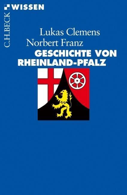 Geschichte von Rheinland-Pfalz als Taschenbuch ...