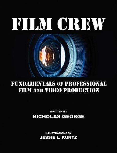 Film Crew als Taschenbuch von Nicholas George
