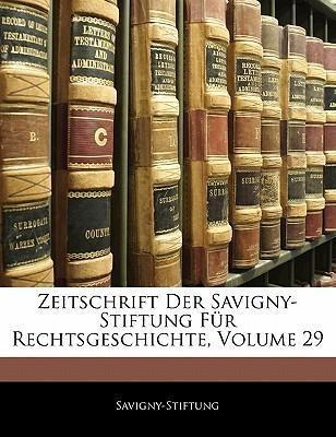 Zeitschrift Der Savigny-Stiftung Für Rechtsgesc...