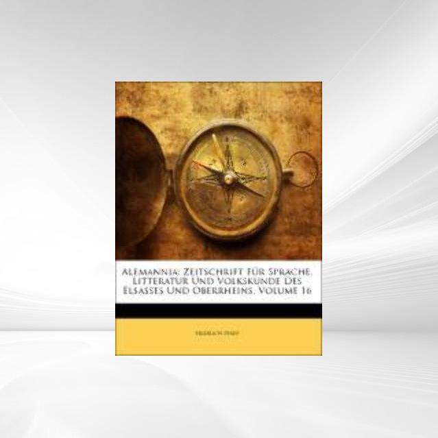 Alemannia: Zeitschrift Für Sprache, Litteratur ...
