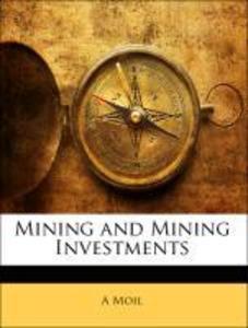 Mining and Mining Investments als Taschenbuch v...