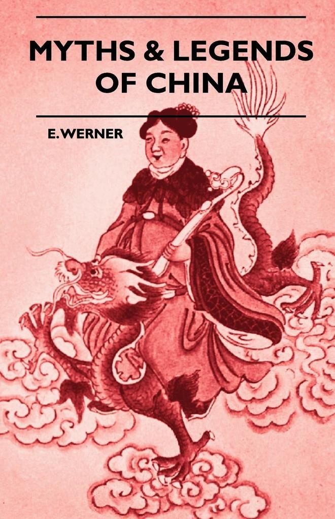 Myths & Legends Of China als Taschenbuch von E....