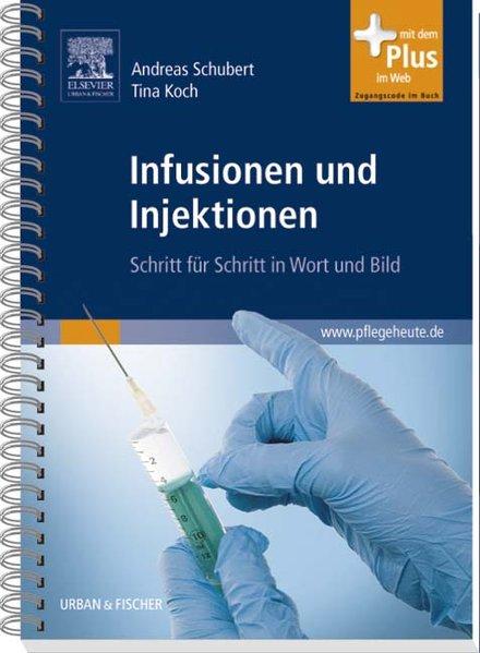 Infusionen und Injektionen als Buch von Andreas Schubert, Tina Koch