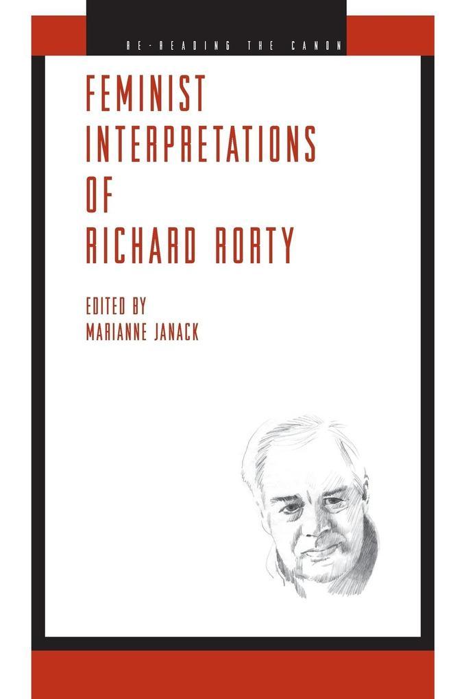 Feminist Interpretations of Richard Rorty als Taschenbuch von