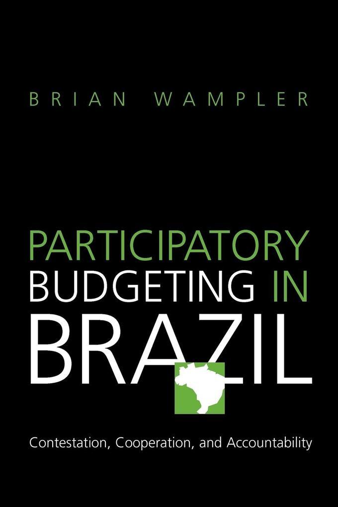 Participatory Budgeting in Brazil als Taschenbuch von Brian Wampler