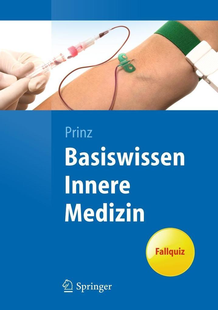 Basiswissen Innere Medizin als Buch von Christian Prinz