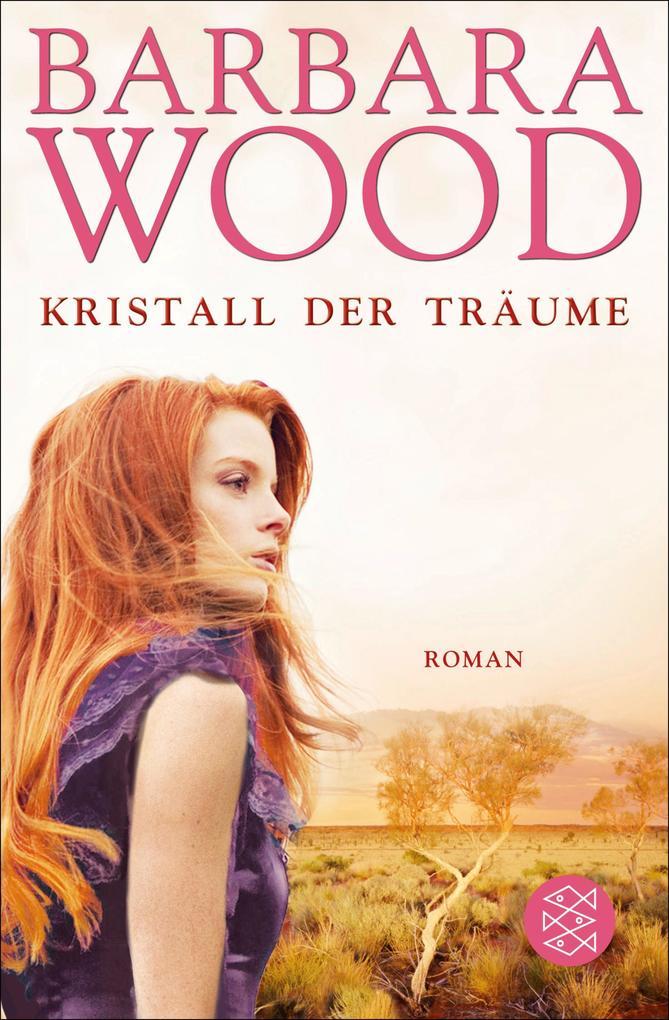 Kristall der Träume als eBook von Barbara Wood