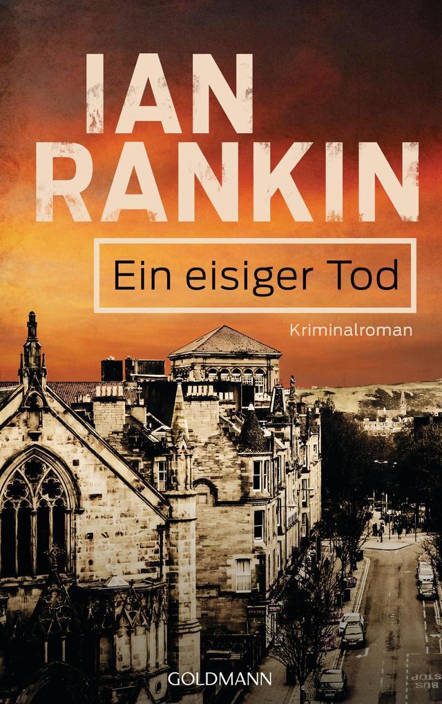 Ein eisiger Tod - Inspector Rebus 7 als eBook von Ian Rankin