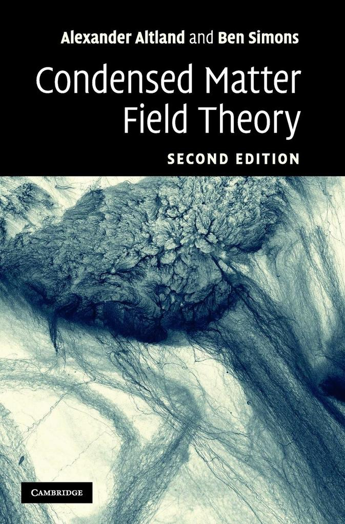 Condensed Matter Field Theory als Buch von Alexander Altland, Ben Simons