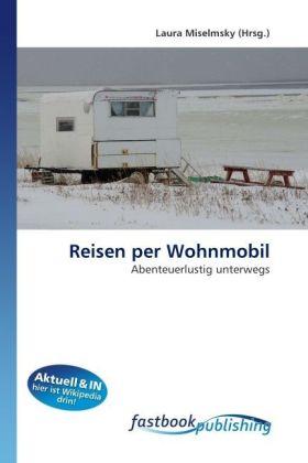 Reisen per Wohnmobil als Buch von