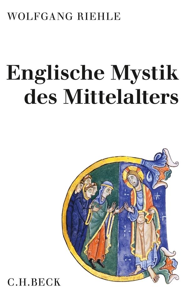 Englische Mystik des Mittelalters als Buch von Wolfgang Riehle