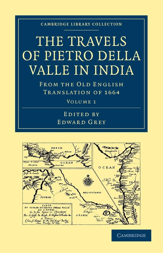 Travels of Pietro Della Valle in India: From the Old English Translation of 1664 als Taschenbuch von Pietro Della Valle,