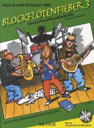 Blockflötenfieber 3 als Buch von Ingrid Voss Richard Voss