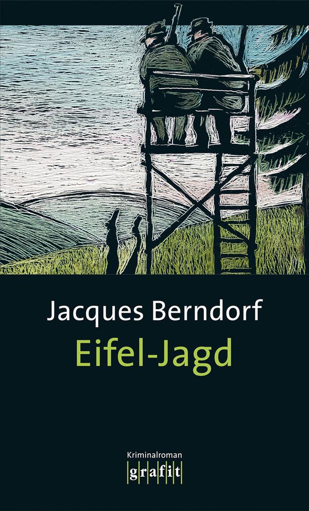 Eifel-Jagd als eBook von Jacques Berndorf