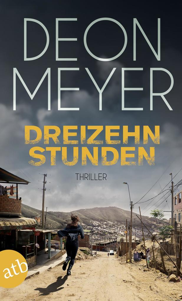 Dreizehn Stunden als eBook von Deon Meyer
