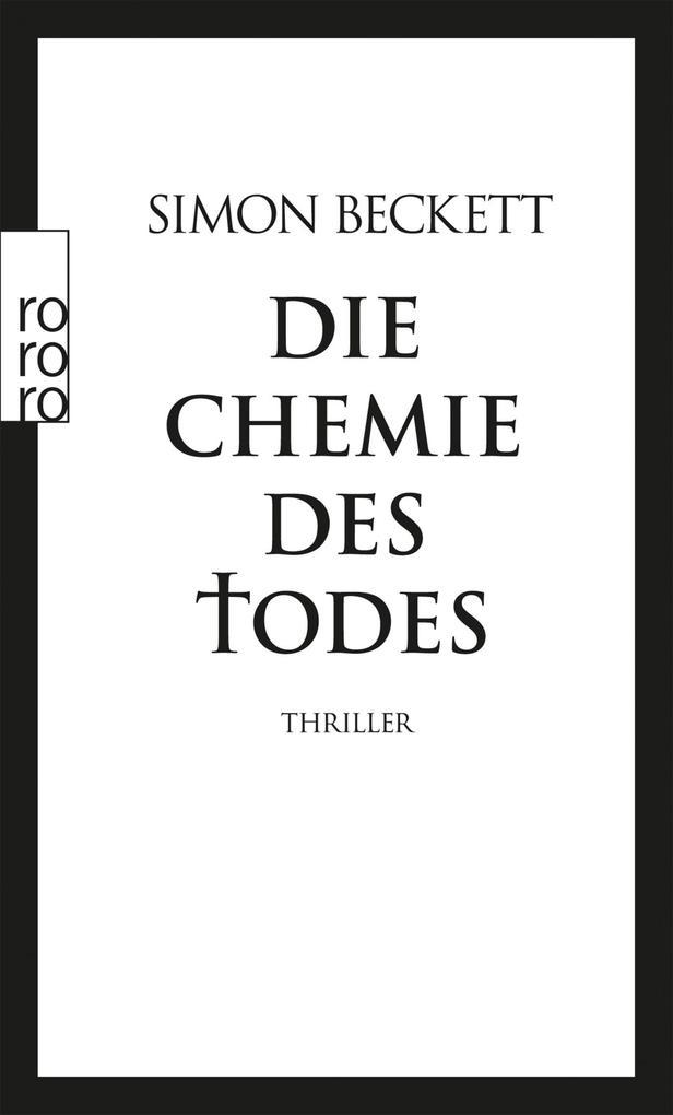 Die Chemie des Todes als eBook von Simon Beckett