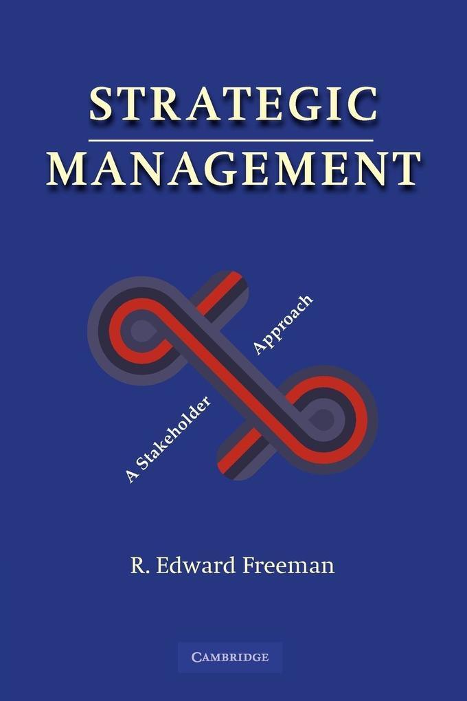 Strategic Management als Buch von R. Edward Freeman