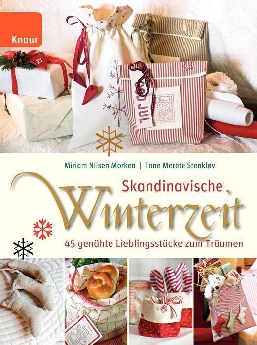 Skandinavische Winterzeit als Buch von Tone Merete Stenklov, Miriam Nilsen Morken