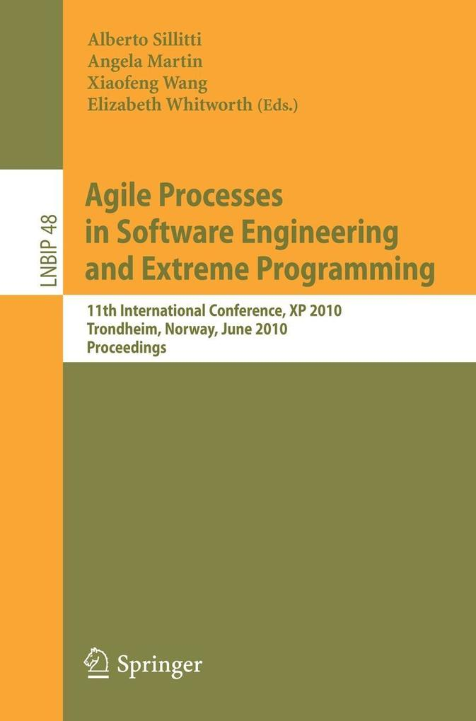 Agile Processes in Software Engineering and Extreme Programming als Buch von