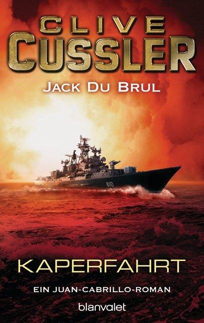Kaperfahrt als Taschenbuch von Clive Cussler, Jack DuBrul