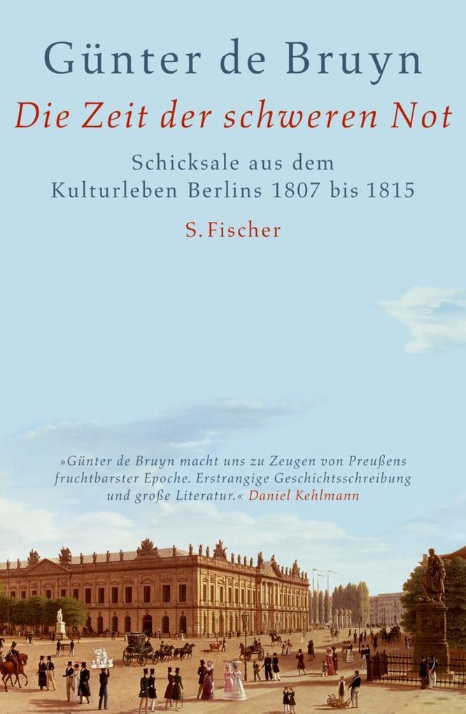 Die Zeit der schweren Not als Buch von Günter de Bruyn