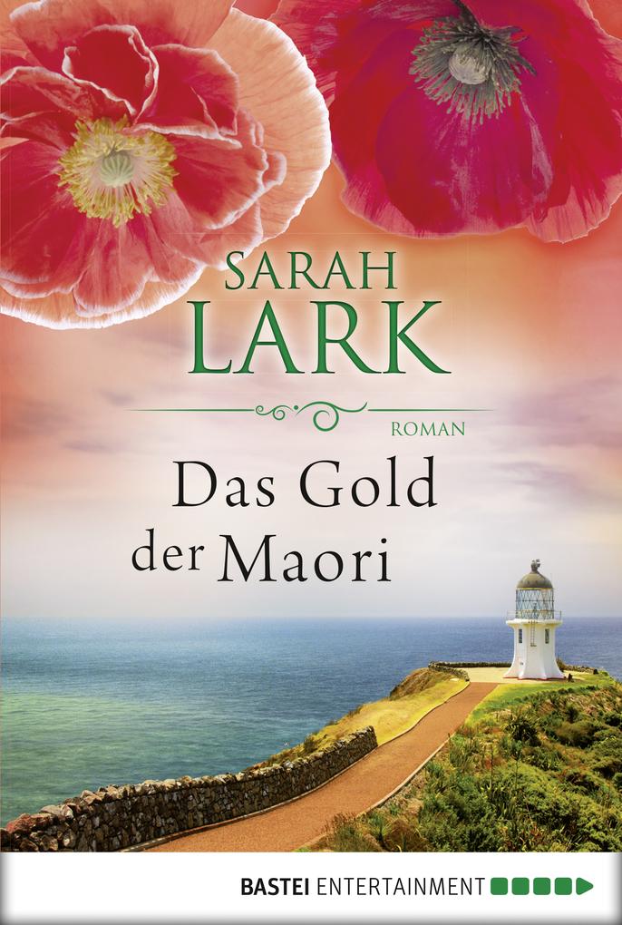 Das Gold der Maori als eBook von Sarah Lark