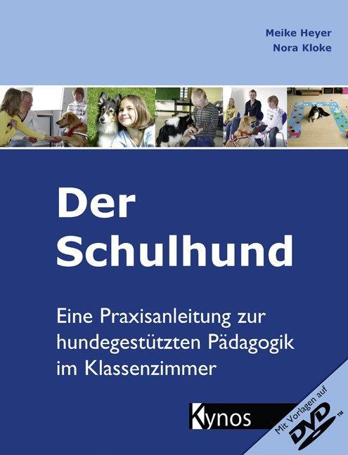 Der Schulhund als Buch von Meike Heyer, Nora Kloke