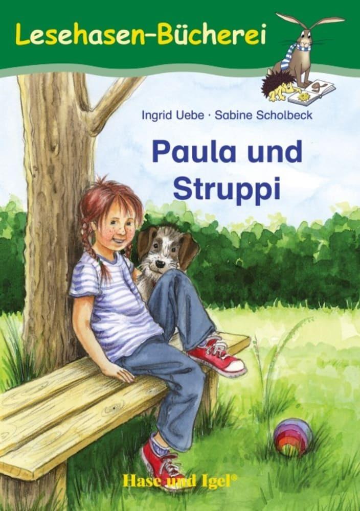 Paula und Struppi als Taschenbuch von Ingrid Uebe, Sabine Scholbeck