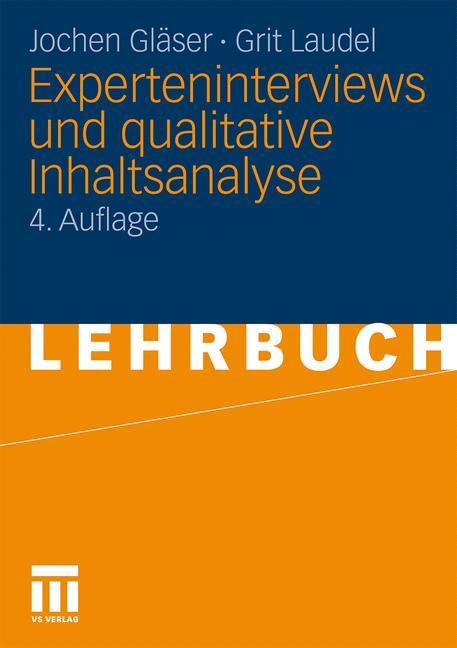 Experteninterviews und qualitative Inhaltsanalyse als Buch von Jochen Gläser, Grit Laudel