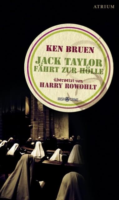 Jack Taylor fährt zur Hölle als Buch von Ken Bruen