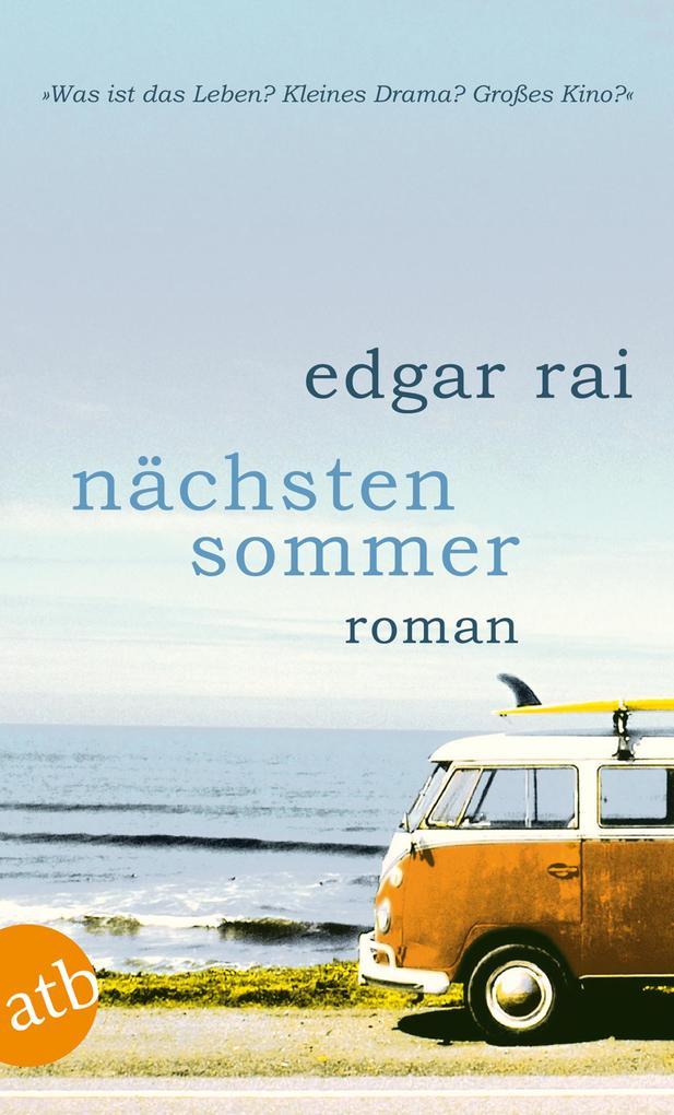 Nächsten Sommer als eBook von Edgar Rai
