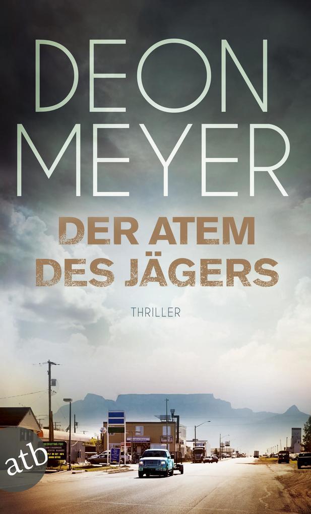 Der Atem des Jägers als eBook von Deon Meyer