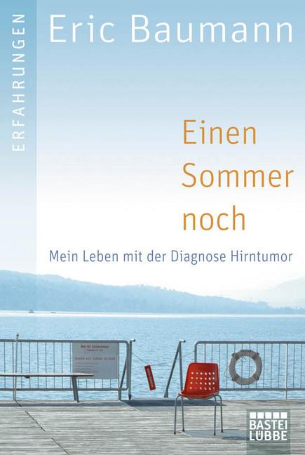 Einen Sommer noch als Taschenbuch von Eric Baumann