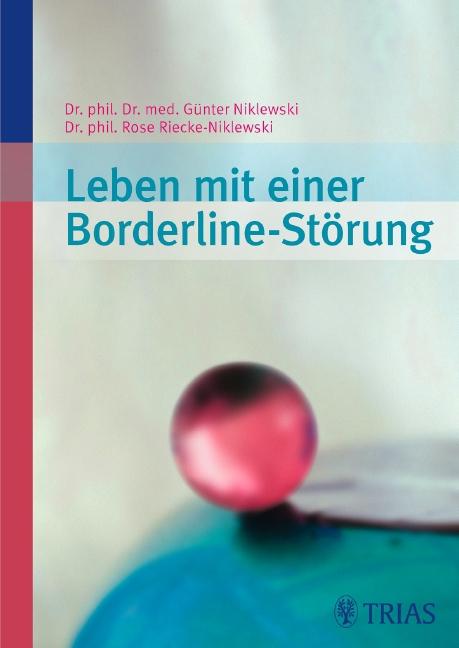 Leben mit einer Borderline-Störung als Buch von Günter Niklewski, Rose Riecke-Niklewski