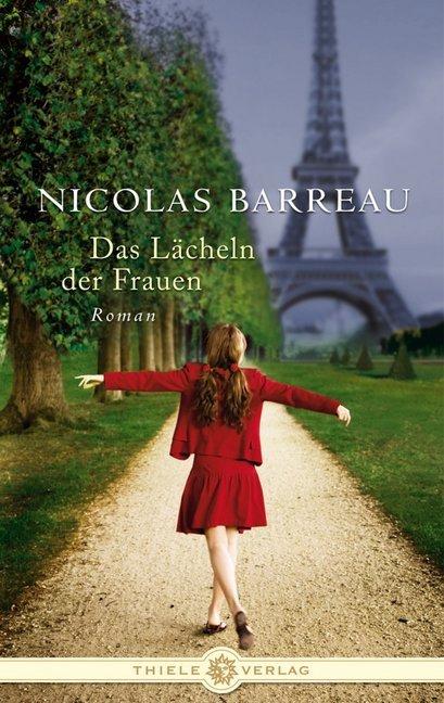 Das Lächeln der Frauen als Buch von Nicolas Barreau