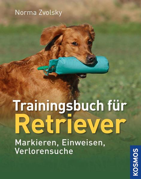 Trainingsbuch für Retriever als Buch von Norma Zvolsky