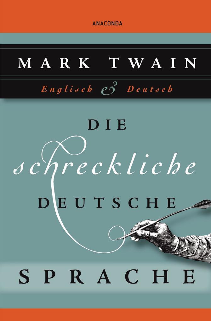 Die schreckliche deutsche Sprache als Buch von Mark Twain