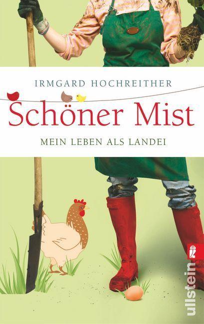 Schöner Mist als Taschenbuch von Irmgard Hochreither