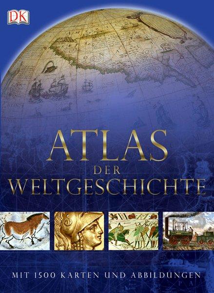 Atlas der Weltgeschichte als Buch von