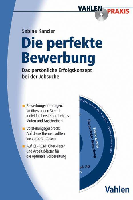 Die Perfekte Bewerbung als Buch von Sabine Kanzler