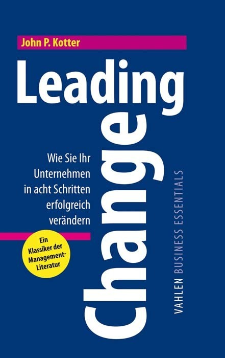Leading Change als Buch von John P. Kotter