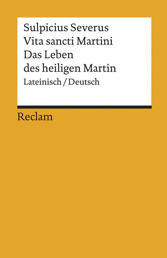 Vita Sancti Martini / Das Leben des Heiligen Martin als Taschenbuch von Sulpicius Severus