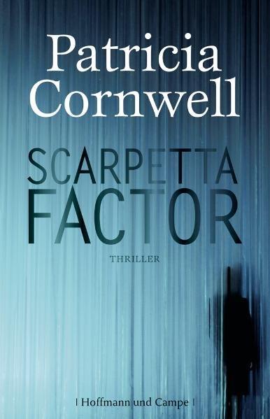 Scarpetta Factor als Buch von Patricia Cornwell