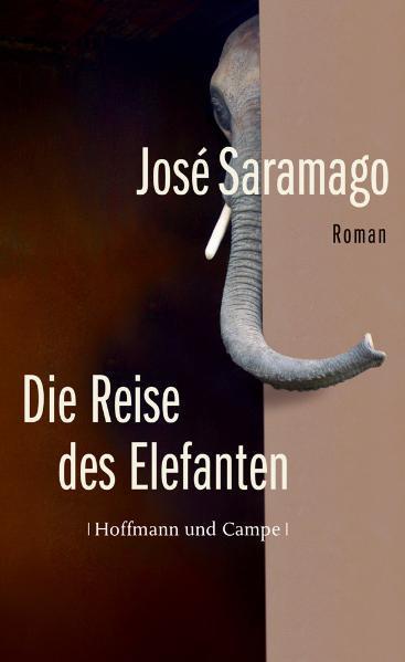 Die Reise des Elefanten als Buch von José Saramago