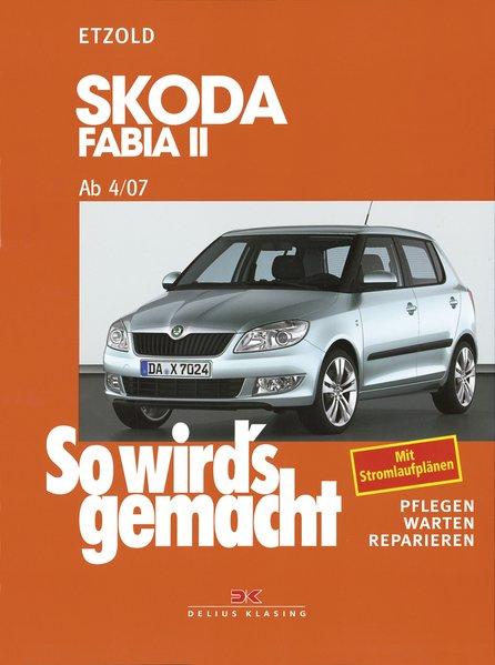 Skoda Fabia II ab 4/07 als Buch von Hans-Rüdiger Etzold