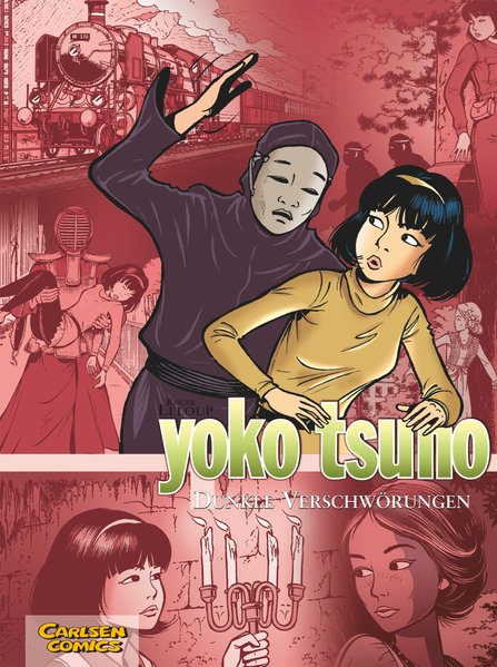 Yoko Tsuno Sammelband 07: Dunkle Verschwörungen als Buch von Roger Leloup