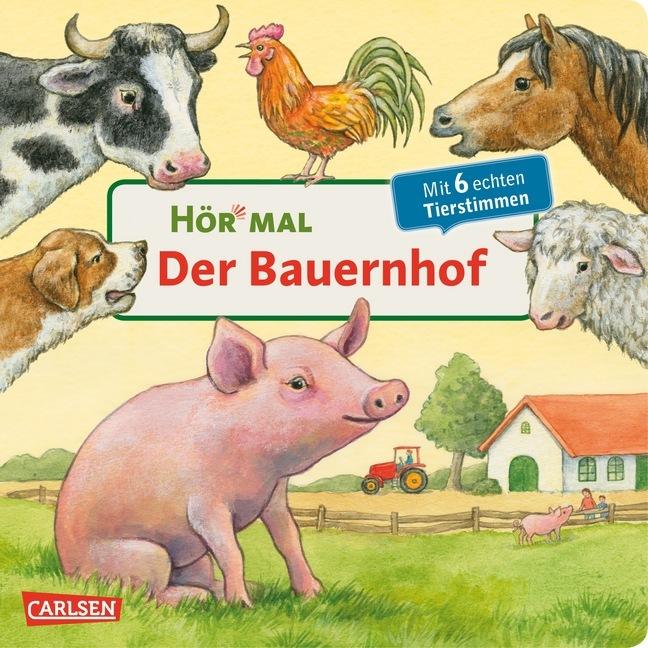 Hör mal: Der Bauernhof/Mit 6 echten Tierstimmen als Buch von Anne Möller