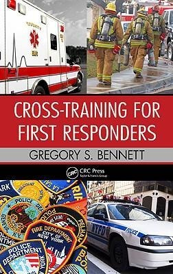 Cross-Training for First Responders als Buch von Gregory Bennett