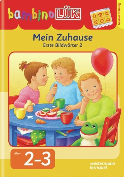 bambinoLÜK Mein Zuhause als Buch von Michael Junga