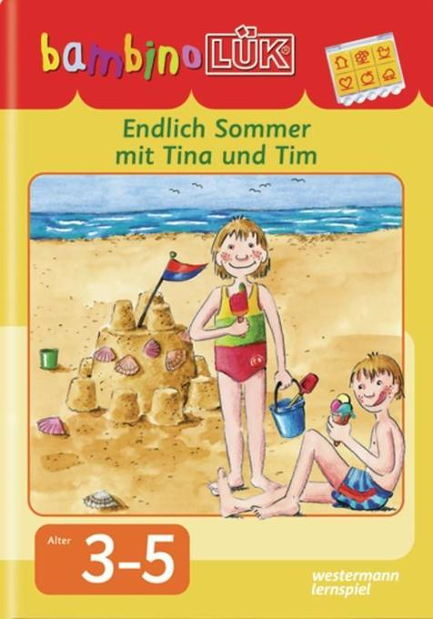 bambinoLÜK Endlich Sommer mit Tina und Tim als Buch von Uta Feuerhahn